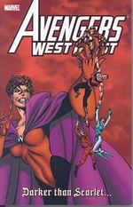 Avengers West Coast : Darker Than Scarlet...