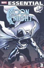 Essential Moon Knight : Vol. 3 - Steve Ringgenberg