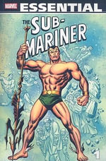 Essential Sub-Mariner : Vol. 1 - Raymond Marais