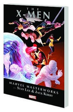 Marvel Masterworks : X-Men Vol. 1 - Stan Lee
