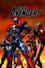 Dark Avengers : Assemble Vol. 1 - Brian Michael Bendis