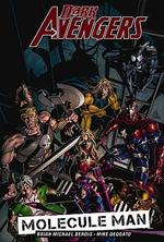 Dark Avengers : Molecule Man Vol. 2 - Brian Michael Bendis