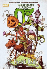 Oz : Marvelous Land of Oz - Eric Shanower