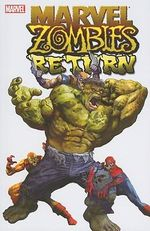 Marvel Zombies Return : The Forensics of the Living Dead - Fred Van Lente