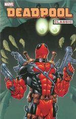 Deadpool Classic : Vol. 3 - Joe Kelly