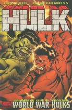 Hulk : World War Hulks - Jeph Loeb