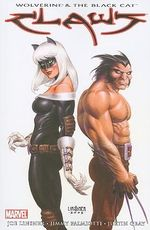 Wolverine & Black Cat : Claws - Justin Gray
