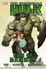 Incredible Hulk : Son of Banner Vol. 1 - Greg Pak