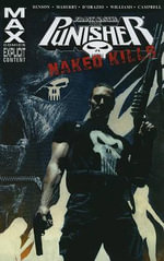 Punisher Max : Naked Kills - Rob Williams