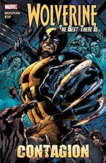 Wolverine : Best There is - Contagion - Charlie Huston