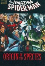 The Amazing Spider-Man : Origin of the Species : Marvel Premiere Edition - Mark Waid