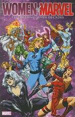 Women of Marvel : Celebrating Seven Decades Handbook - Mike O'Sullivan