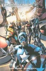 The Ultimates : Ultimate Collection Volume II - Mark Millar