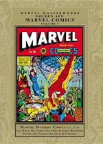 Marvel Masterworks : Golden Age Marvel Comics Vol. 7 - Mickey Spillane