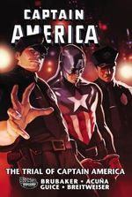 Captain America : The Trial of Captain America - Ed Brubaker