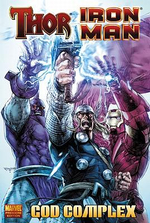 Thor / Iron Man : God Complex - Dan Abnett