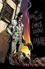 Daken : Dark Wolverine: The Pride Comes Before the Fall - Rob Williams