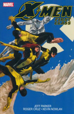 X-Men : First Class : X-Men: First Class (Marvel Comics Numbered) - Jeff Parker