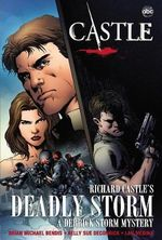 Castle : Richard Castle's Deadly Storm - Richard Castle
