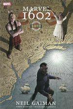 Marvel 1602 : 10th Anniversary Edition - Neil Gaiman