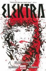 Elektra : Blood Lines : Volume 1 - Haden Blackman