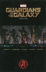 Marvel's Guardians of the Galaxy Prelude - Dan Abnett