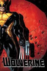 Wolverine : Three Months to Die : Book 1 - Paul Cornell