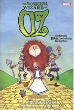 Oz : Wonderful Wizard of Oz - Eric Shanower