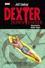 Dexter Down Under - Jeff Lindsay