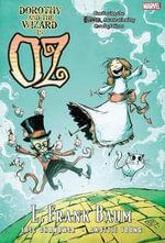 Oz : Dorothy & the Wizard of Oz - Eric Shanower