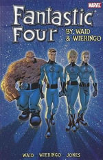 Fantastic Four Ultimate Collection : Bk. 2 - Mark Waid
