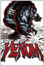 Venom : Volume 1 - Rick Remender