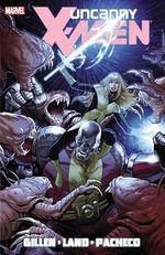 Uncanny X-Men : Vol. 2 - Kieron Gillen