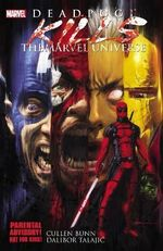 Deadpool Kills the Marvel Universe : Deadpool Killogy: Part 1-4 - Cullen Bunn