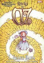 Oz : Road To Oz - Eric Shanower