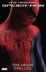The Amazing Spider-man : the Movie Prelude - Marvel Comics