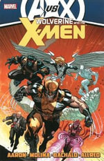 Wolverine & the X-Men : AVX Volume 4 - Jason Aaron