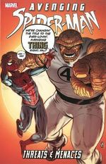 Avenging Spider-Man : Threats & Menaces - Marvel Comics
