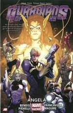Guardians of the Galaxy : Angela (Marvel Now) : Volume 2 - Brian Michael Bendis