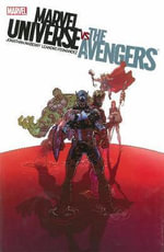 Marvel Universe Vs. the Avengers - Jonathan Maberry