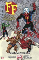 FF : Fantastic Faux (Marvel Now) Volume 1 - Matt Fraction