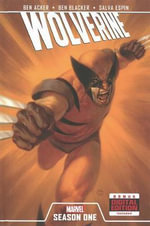 Wolverine : Season one - Ben Acker