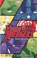 Young Avengers : Style > Substance (Marvel Now) Volume 1 - Kieron Gillen