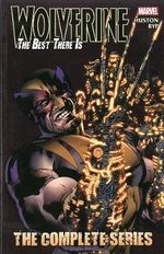 Wolverine : Best There is: the Complete Series - Charlie Huston