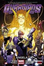 Guardians of the Galaxy : Angela (Marvel Now) Volume 2 - Neil Gaiman