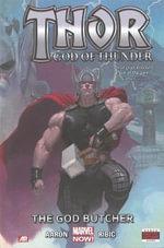 Marvel Now! : Thor : God of Thunder: the God Butcher : Volume 1 - Jason Aaron