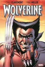 Wolverine - Chris Claremont