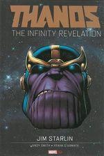 Thanos : the Infinity Revelation - Jim Starlin