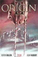 Wolverine : Origin Volume II - Kieron Gillen
