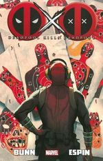 Deadpool Kills Deadpool : Deadpool Killogy: Part 9-12 - Cullen Bunn